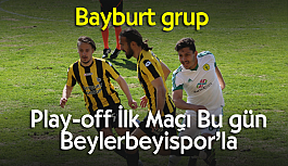 Bayburt grup Play-off...